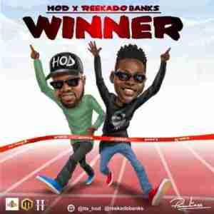 H.O.D - Winner ft. Reekado Banks